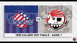 AHL Replay: 1996 Calder Cup Finals Game 7