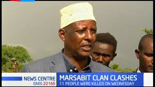 Clans fighting for Saku's arable land in Marsabit County has left at least 11 people dead