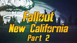 Fallout: New California - Part 2 - The Patriot War