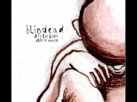 Blindead-All My Hopes And Dreams Turn Into online metal music video by BLINDEAD