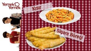 Yabancılar Türk Yemeklerini Denerse: Kısır, Sigara Böreği