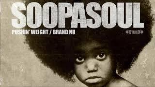 Soopasoul - Pushin