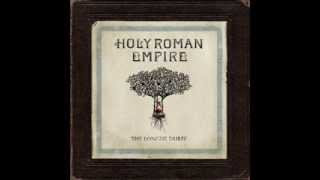 Holy Roman Empire-Undeserving You