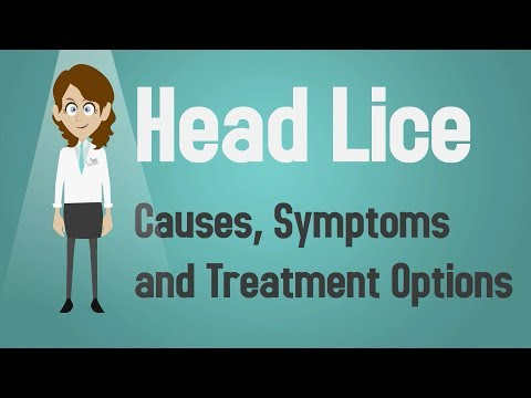 Video Head Lice - Causes, Symptoms and Treatment Options