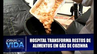 Bene na mídia: hospital transforma resíduos orgânicos em gás de cozinha