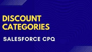 Discount Categories in Salesforce CPQ