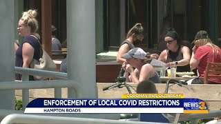 A look at COVID-19 business guideline enforcement throughout Hampton Roads