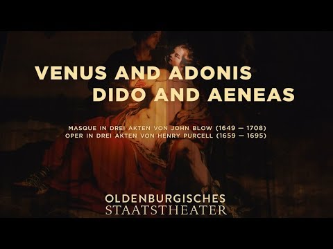 VENUS AND ADONIS/DIDO AND AENEAS von John Blow/Henry Purcell - Premiere 31.08.2019