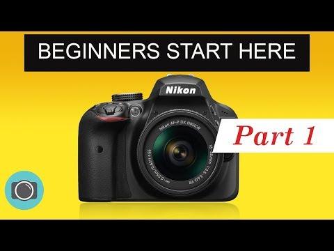 Nikon beginners guide Part 1 - Nikon photography tutorial