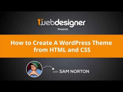 Introduction To HTML To Wordpress Theme Conversion Course #1