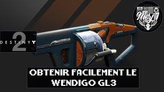 Destiny 2- How To EASILY Get Wendigo GL3  Season Of Opulence