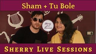 Sherry Live Sessions Ep 3. Ft Keshuv Huria - sharanya05