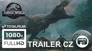Jurský svět: Zánik říše (2018) CZ dabing HD trailer
