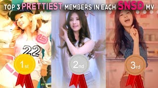 TOP 3 PRETTIEST MEMBERS IN EACH GIRLS' GENERATION (SNSD) MV