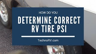 What is the Correct Way to Determine Proper PSI for RV Tires?