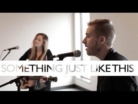 Something Just Like This - Chainsmokers + Coldplay (Jonah Baker & Haley Klinkhammer COVER) Mp3