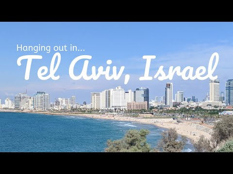 Hanging out in Tel Aviv, Israel! | Travel Vlog