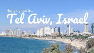 Hanging Out In Tel Aviv, Israel!   Travel Vlog