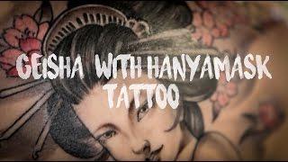 Geisha Tattoo ความหมายของรอยสักเกอิชาและหน้ากากฮันย่า