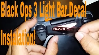 Black Ops 3 PS4 Controller Light Bar Decal Overview And Install