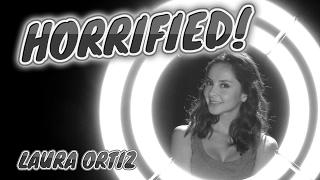 HORRIFIED! Episode 2.2 Laura Ortiz