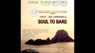 DJ Cosmo Feat. Joi Cardwell - Soul To Bare (Original Mix)