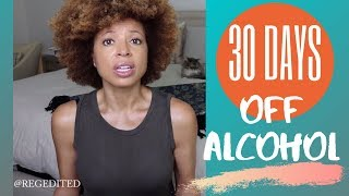 Quit Alcohol For 30 Days   8 Surprising Results   RegEdited Vlogs