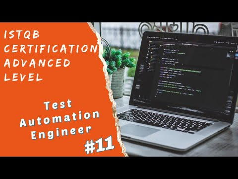 ISTQB Advanced Test Automation Engineer Certification-Session 11 ...
