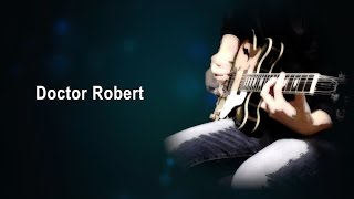 Doctor Robert - The Beatles karaoke cover