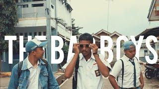 The Bad Boys - Film Pendek 2017 SMK Trimitra Karawang