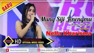 Download lagu Nella Kharisma Mung Siji Jenengmu Mp3