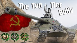 WoT || IS-3 || The Top Tier Bully