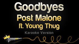 Post Malone Ft. Young Thug   Goodbyes (Karaoke Version)