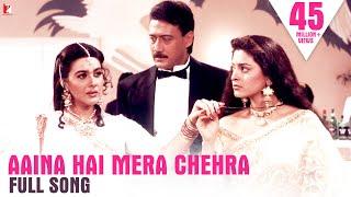 Aaina Hai Mera Chehra - Full Song | Jackie, Juhi, Amrita