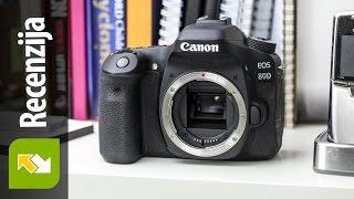 Canon EOS 80D : Recenzija