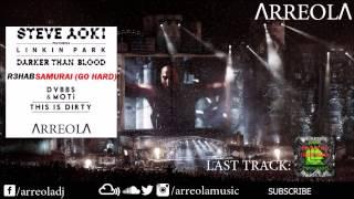 Linkin Park vs R3hab, DVBBS & MOTi - Darker Than Blood vs Samurai Dirty (Steve Aoki Mashup)
