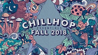  Chillhop Essentials Fall 2018 • cozy beats & chill hiphop
