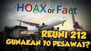 Hoax or Fact: Peserta Reuni 212 Menggunakan 70 Pesawat?