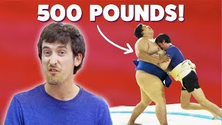 We Fought A 500-Pound Sumo Wrestler • Ultimate Bucket List