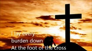 At The Foot Of The Cross - Lyrics