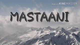 ENGLISH TRANSLATION OF MASTAANI   B PRAAK   JAANI
