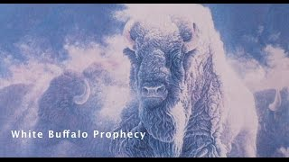 White Buffalo Prophecy