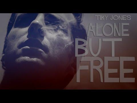 Tilky Jones – ALONE BUT FREE: Music