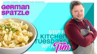 German Food: Traditional Spätzle Recipe ( Egg Noodles ) -  With Tim