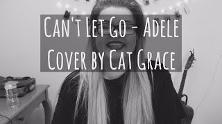 Can't Let Go - Adele (Cover)