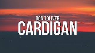 Don Toliver - Cardigan (Lyrics)