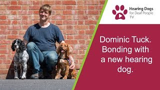 Hearing Dogs TV S2 E7: How to bond with a new hearing dog with recipient Dominic