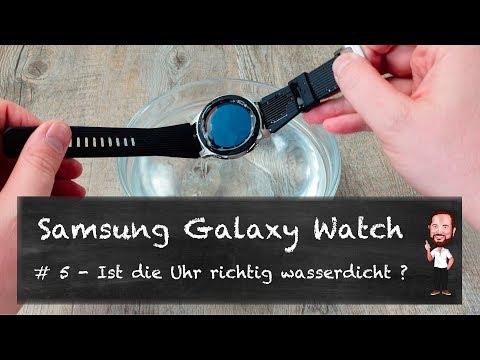 Samsung Galaxy Watch | #5 - Wasserdicht ? (Deutsch / German)