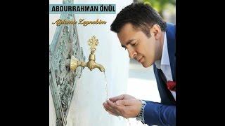 Abdurrahman Önül - Seninle Bir ömür Boyu