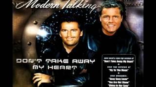 Modern Talking - Don't Take Away My Heart (Feat Eric Singleton) Maxi-Version